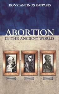Abortion in the Ancient World - Konstantinos Kapparis - cover