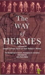 """The Way of Hermes: New Translations of the """"Corpus Hermeticum"""" and the """"Definitions of Hermes Trismegistus to Asclepius"""" - Hermes Trismegistus - cover"""