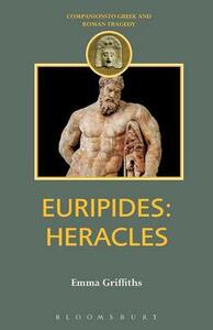 """Euripides: """"Herakles"""" - Emma Griffiths - cover"""