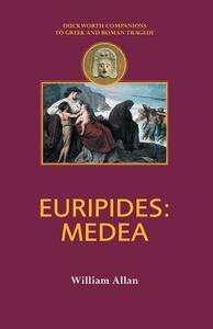 "Euripides: ""Medea"" - Colonel William Allan - cover"