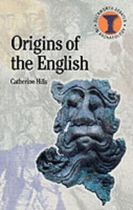 The Origins of the English - Catherine Hills - cover