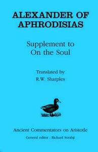 """Supplement to """"On the Soul"""" - of Aphrodisias Alexander - cover"""