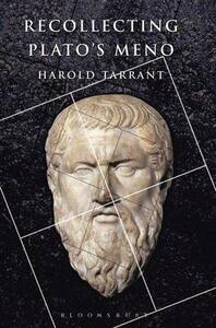 "Recollecting Plato's ""Meno"" - Harold Tarrant - cover"