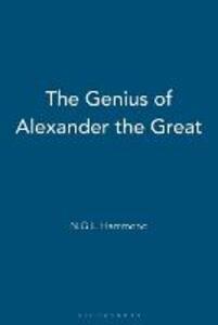 The Genius of Alexander the Great - Nicholas Hammond - cover