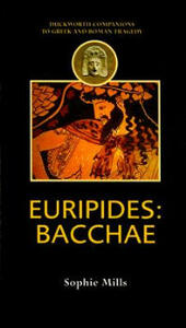 Euripides: Bacchar - Sophie Mills - cover