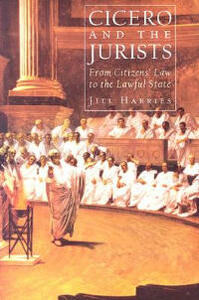 Cicero and the Jurists - Jill Harries - cover