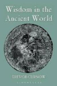 Wisdom in the Ancient World - Trevor Curnow - cover