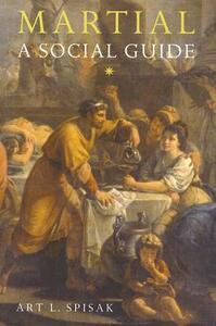 Martial: A Social Guide - Art L. Spisak - cover