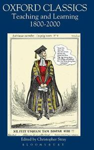 Oxford Classics: Teaching and Learning 1800-2000 - cover