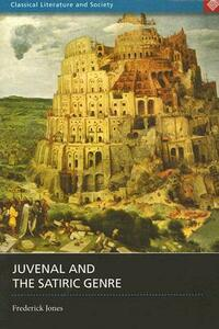 Juvenal and the Satiric Genre - Frederick Jones - cover