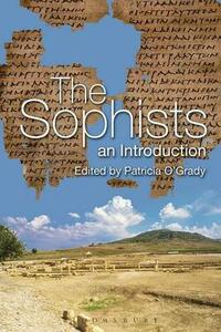 The Sophists: An Introduction - cover