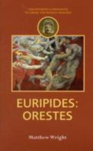 Euripides: Orestes - Matthew Wright - cover