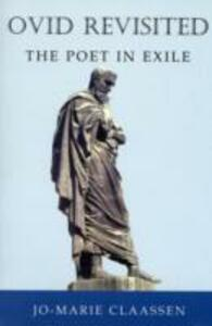 Ovid Revisited: The Poet in Exile - Jo-Marie Claassen - cover