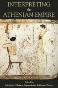 Interpreting the Athenian Empire - cover