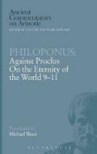 "Philoponus: Against Proclus ""On the Eternity of the World"" 9-11 - cover"