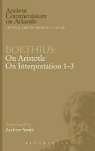 Boethius: On Aristotle on Interpretation 1-3 - cover