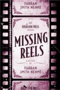 Missing Reels - Farran Smith Nehme - cover