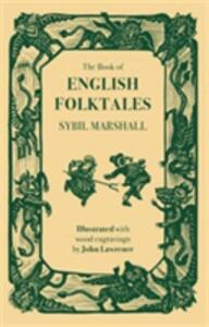The Book of English Folk Tales - Sybil Marshall - cover