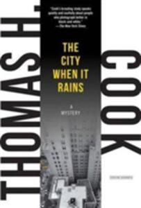The City When it Rains - Thomas H. Cook - cover