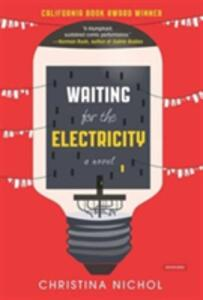 Waiting for the Electricity - Christina Nicol - cover