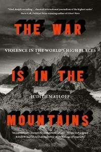 The War is in the Mountains - Judith Matloff - cover