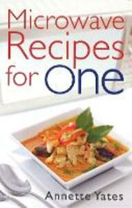 Microwave Recipes For One - Annette Yates - cover