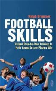 Football Skills: One-To-One Teaching for the Young Soccer Player - Ralph Brammer - cover