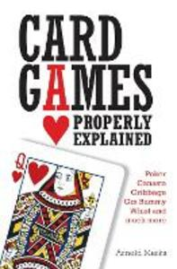 Card Games Properly Explained - Arnold Marks - cover