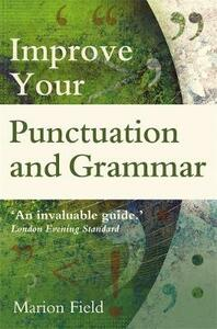 Improve your Punctuation and Grammar - Marion Field - cover