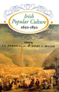Irish Popular Culture, 1650-1850 - cover