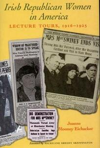 Irish Republican Women in America: Lectures During Their United States Tours, 1916-1925 - Joanne Mooney-Eichacker - cover