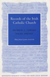 Records of the Catholic Church in Ireland - Patrick J. Corish,David Sheehy - cover