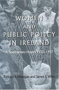 Women and Public Policy in Ireland: A Documentary History, 1922-1997 - cover