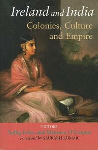 Ireland and India: Colonies, Culture and Empire - cover