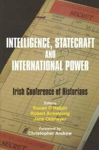 Intelligence, Statecraft and International Power: The Irish Conference of Historians - cover