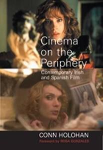 Cinema on the Periphery - Conn Holohan - cover