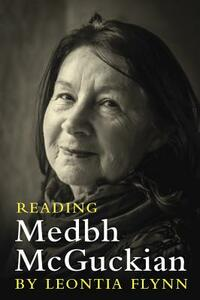 Reading Medbh Mcguckian - Leontia Flynn - cover