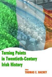 Turning Points in Twentieth Century Irish History - cover