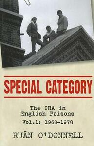 Special Category: The IRA in English Prisons - Ruan O'Donnell - cover