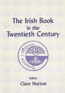The Irish Book in the Twentieth Century - cover