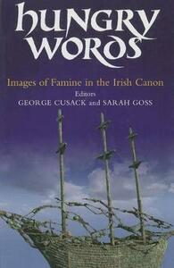 Hungry Words: Images of Famine in the Irish Canon - cover