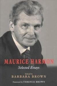 Maurice Harmon: Selected Essays - Barbara Brown - cover