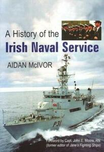 A History of the Irish Naval Service - Aidan McIvor - cover