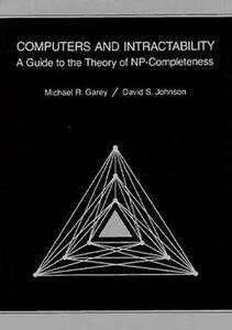 Computers and Intractability: A Guide to the Theory of NP-completeness - Michael R. Garey,David S. Johnson - cover
