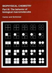 Biophysical Chemistry Part 3 - Charles R. Cantor,Paul R. Schimmel - cover