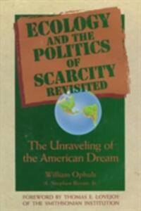 Ecology And The Politics Of Scarcity Revisited - cover