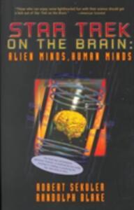 Star Trek On The Brain: Alien Minds, Human Minds: Alien Minds, Human Minds - Robert Sekuler,Randolph Blake - cover