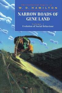 Narrow Roads of Gene Land: Volume 1: Evolution of Social Behaviour - W. D. Hamilton - cover