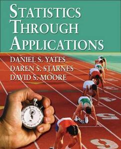 Statistics Through Applications - Dan Yates,David S. Moore - cover