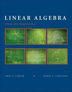 Linear Algebra: From the Beginning - Eric Carlen,Maria Carvalho - cover